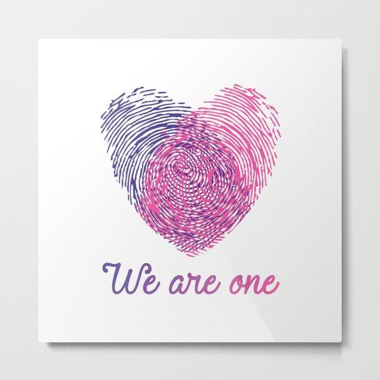We are one - Valentine love Metal Print