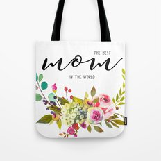 The best mom | Mother's day Tote Bag