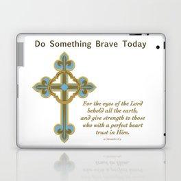 Something Brave 1 Laptop & iPad Skin