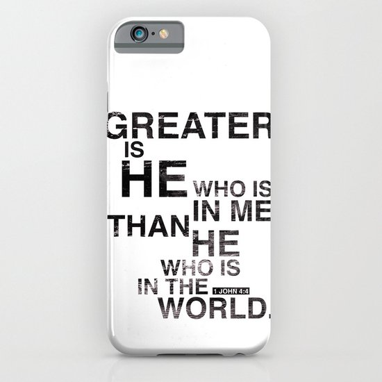 Greater is He iPhone & iPod Case