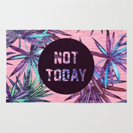 Not today - pink version Rug