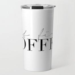 COFFEE BAR DECOR, Coffee Kitchen Decor,Modern Kitchen Art,Modern Print,Coffee Sign,Morning Quote,Ins Travel Mug