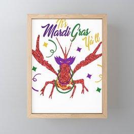 Mardi Gras Fat Tuesday It's Mardi Gras Y'all Framed Mini Art Print