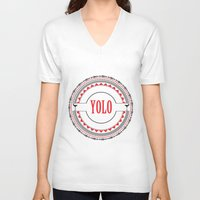 yolo V-neck T-shirts featuring YOLO by Jessica Krzywicki