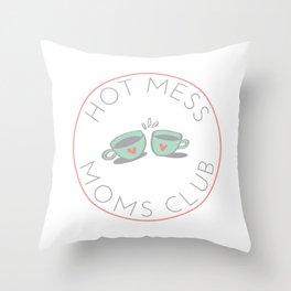 Hot Mess Moms Club - Coffee Throw Pillow