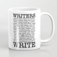 write Mugs featuring WRITERS WRITE! by John Kovalic