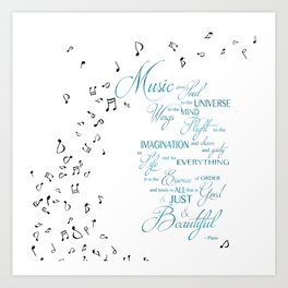 Music Gives Soul to the Universe Art Print