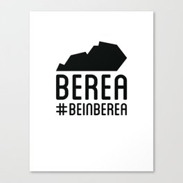 Be In Berea KY Canvas Print