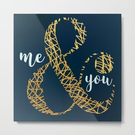Me & You Metal Print