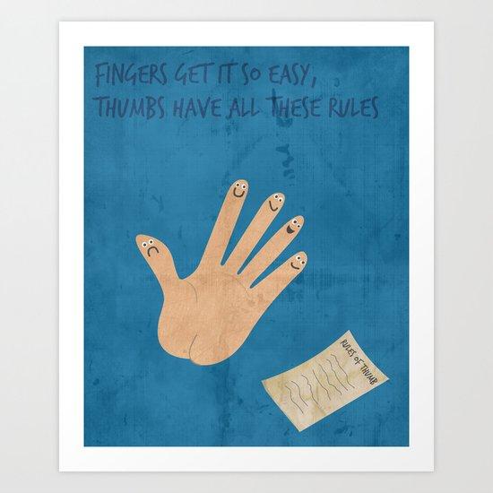 Rules Of Thumb Art Print