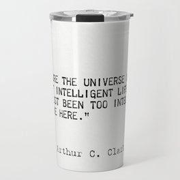 Arthur C. Clarke quote Travel Mug