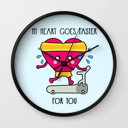 My heart goes faster for you Wall Clock