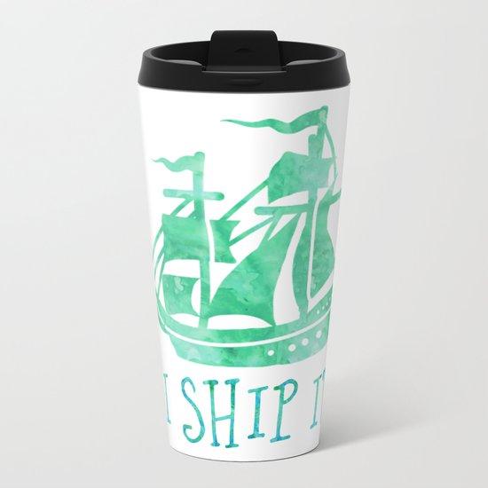 I Ship It - Watercolour Metal Travel Mug