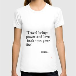Travel quote by Rumi T-shirt