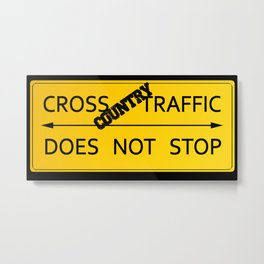 Cross Country Traffic Does Not Stop Metal Print