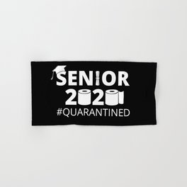 Class of 2020, Senior Year I - Quarantined Hand & Bath Towel