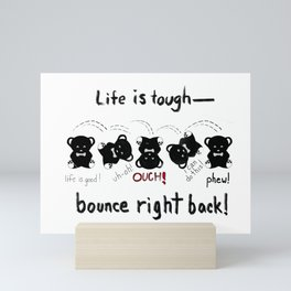 Teddy Bear's Tough Life Mini Art Print