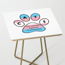 Cis-people Against Transphobia (CATS) Side Table