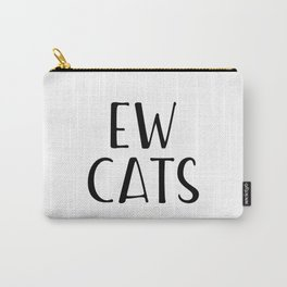 Ew Cats Carry-All Pouch