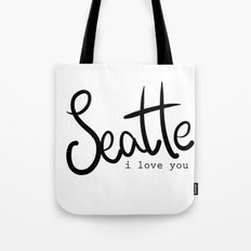 Seattle i love you  Tote Bag