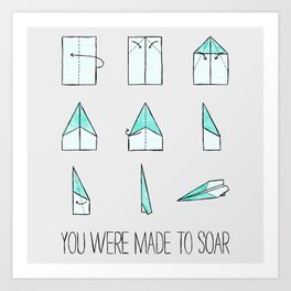 You Were Made To Soar Art Print