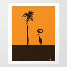 WTF? Jirafa! Art Print