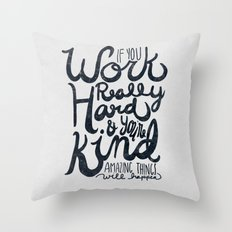 Work Really Hard Throw Pillow