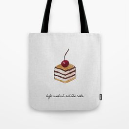 Life Is Short, Dessert Quote Tote Bag