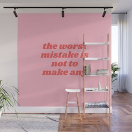 the worst mistake Wall Mural