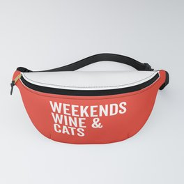 Weekends, Wine & Cats Funny Quote Fanny Pack