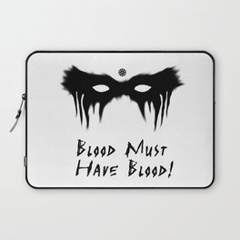 Blood Must Have Blood (English) Laptop Sleeve