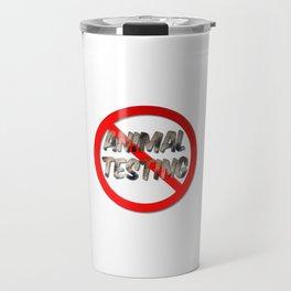 No Animal Testing Sign Travel Mug