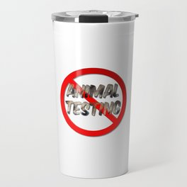 No Animal Testing Sign Travel Mug