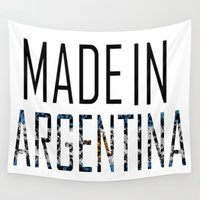 argentina Wall Tapestries featuring Made In Argentina by VirgoSpice