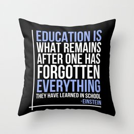 Education according to Einstein Throw Pillow