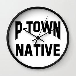 P-TOWN Wall Clock