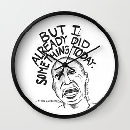 I already did something today Wall Clock