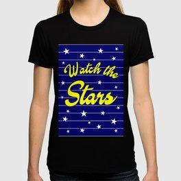 Watch The Stars, motivational, inspirational poster, blue version T-shirt