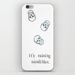It's Raining Mandibles iPhone Skin