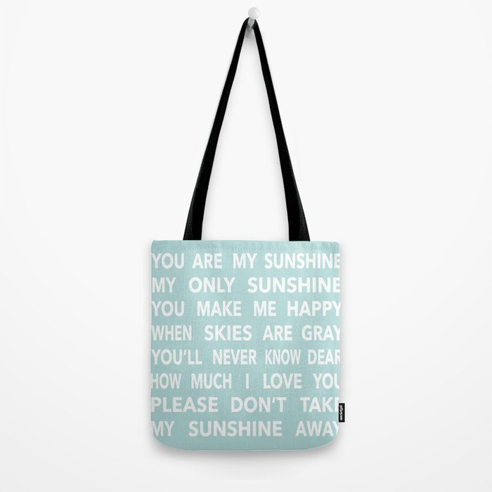 You Are My Sunshine in Blue Tote Bag