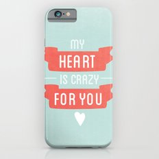 Crazy For You Slim Case iPhone 6s