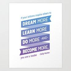 Dream More - Dolly Parton Quote Art Print