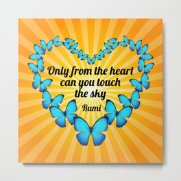 Rumi Heart Poem with Butterflies in Sunlight Metal Print