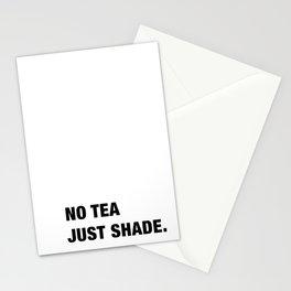 no tea just shade Stationery Cards