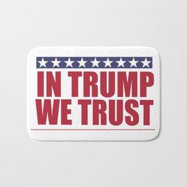In Trump We Trust Bath Mat