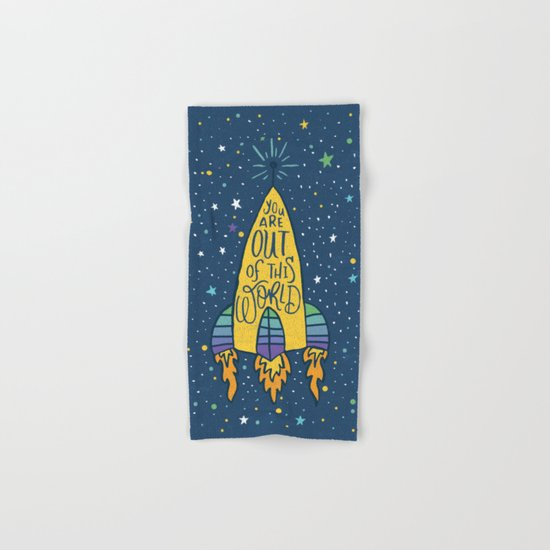 YOU ARE OUT OF THIS WORLD Hand & Bath Towel