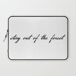 stay out of the forest Laptop Sleeve