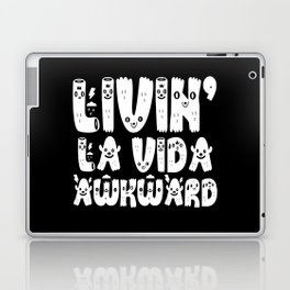Livin' La Vida Awkward Laptop & iPad Skin