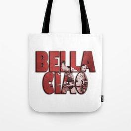 Bella Ciao Tote Bag