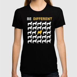 Pug Dog Owners Gift Be Different T-shirt